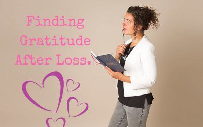 Finding Gratitude After Loss.