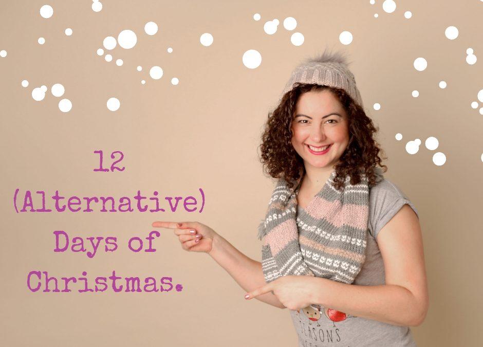12 (Alternative) Days of Christmas.