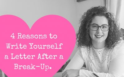 4 Reasons to Write Yourself a Letter After a Break-Up.
