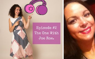 Season 1 – Episode #2 – The One with Joe Roe.
