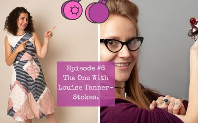 Season 1 – Episode #6. The One with Louise Tanner-Stokes.