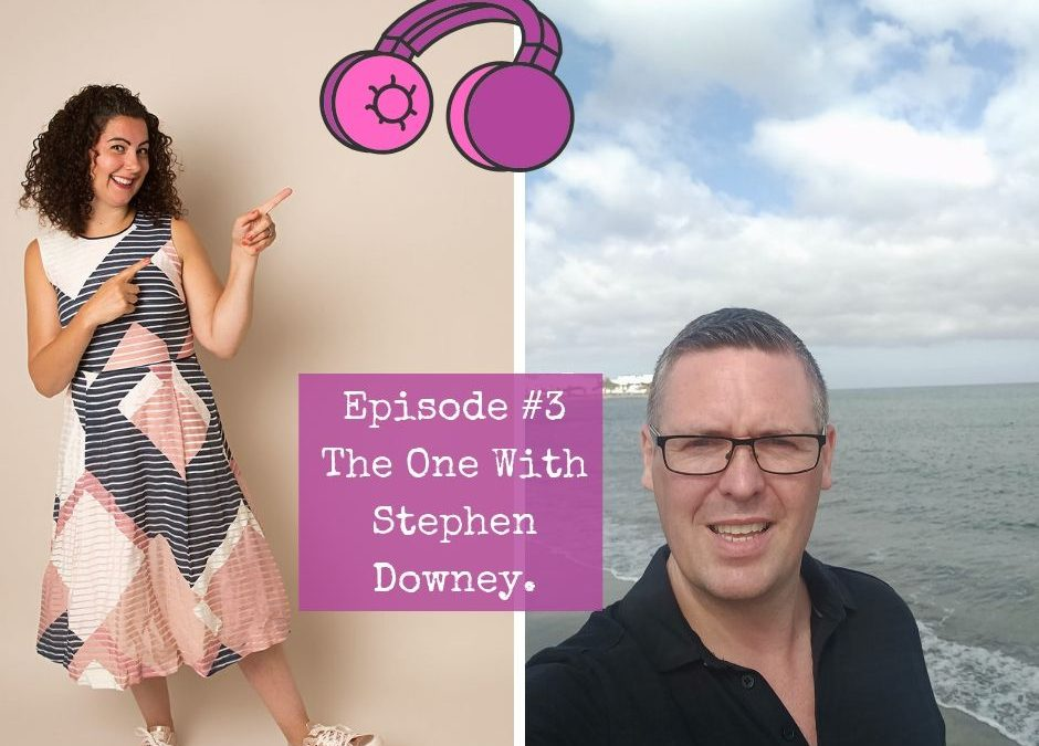Season 2 – Episode #3. The One with Stephen Downey.