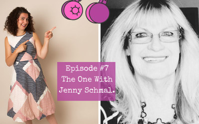 Season 2 – Episode #7. The One with Jenny Schmal.