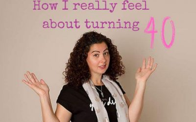 How I really feel about turning 40.