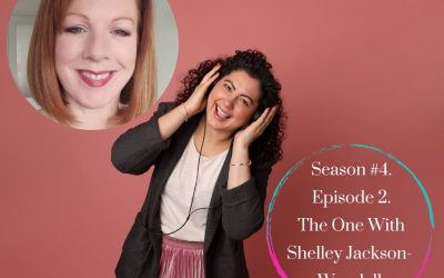Season 4 – Episode #2. The One with Shelley Jackson-Woodall.