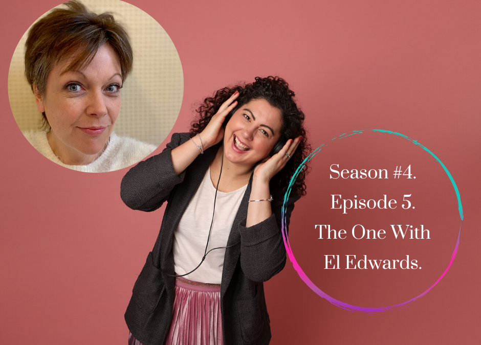 Season 4 – Episode #5. The One with El Edwards.