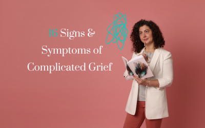 16 Signs & Symptoms of Complicated Grief