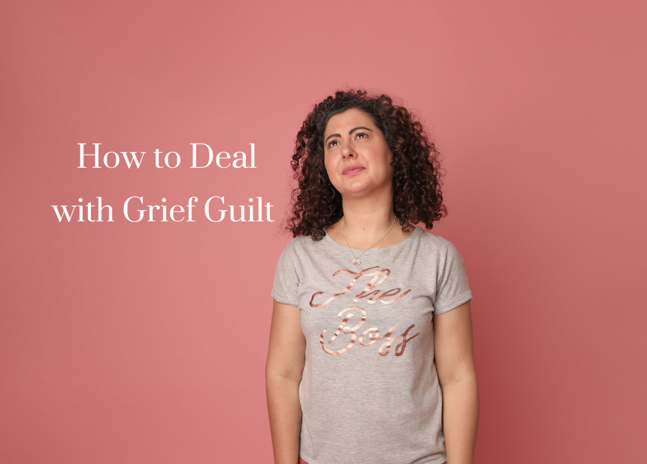 How to Deal with Grief Guilt